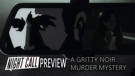 Night Call Preview – A Gritty Noir Murder Mystery