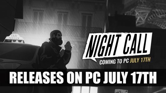 Night Call the Noir Taxi Murder Mystery Releases on PC July 17th