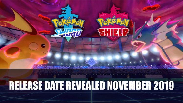 Pokemon Sword and Shield Release Date Revealed for November and More Details Announced