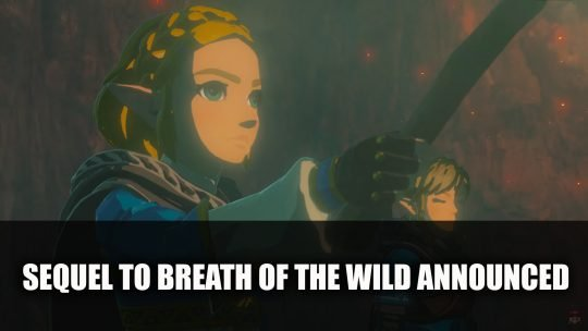 Sequel to The Legend of Zelda: Breath of the Wild Announced at E3
