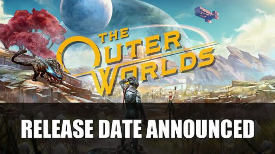 The Outer Worlds Release Date Announced