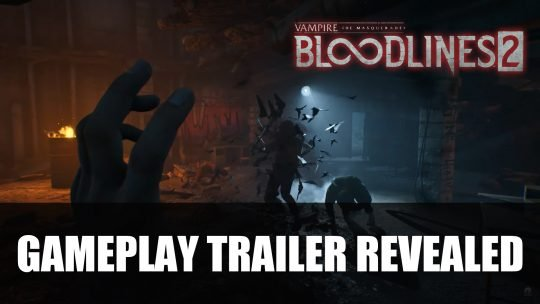 Vampire: The Masquerade – Bloodlines 2 Gameplay Trailer Revealed