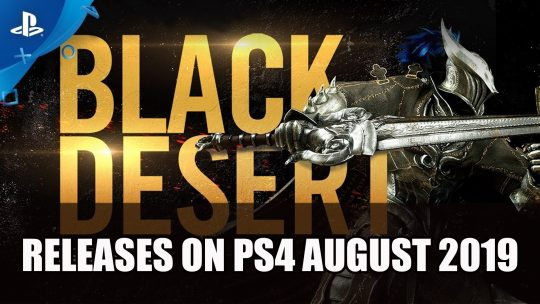 Black Desert for Playstation 4 Launches August 2019