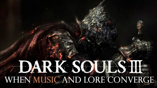 When Music and Lore Converge: A Dark Souls 3 Music Analysis