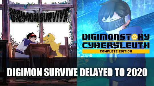Digimon Survive Delayed to 2020; Digimon Story: Cyber Sleuth Complete Edition Announced