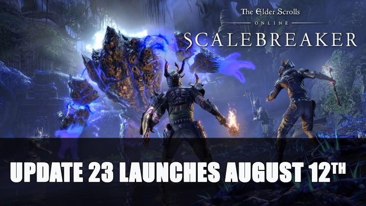 Elder Scrolls Online Scalebreaker & Update 23 Releases August 12th; Performance Improvements Announced