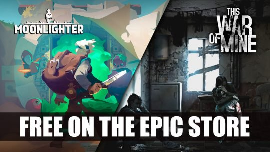 Moonlighter and This War of Mine Are Free on the Epic Store PC