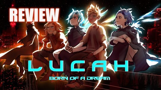 Lucah: Born of a Dream Review