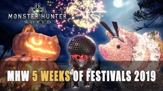 Monster Hunter World 5 Weeks of Festivals 2019
