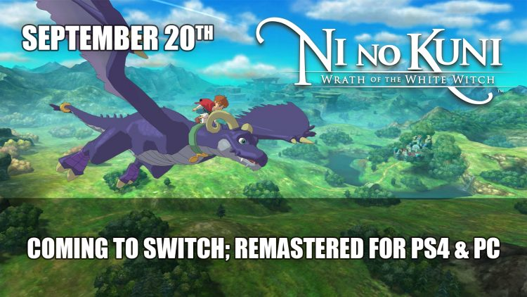 Ni No Kuni: Wrath of the White Witch Coming to Switch and Remastered for PS4 & PC on September 20th
