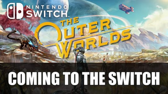 The Outer Worlds Is Getting A Nintendo Switch Version