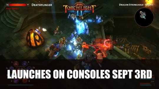 Torchlight II Releases on Consoles September 3rd