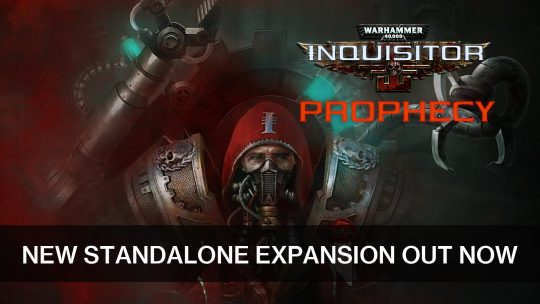 Warhammer 40,000: Inquisitor – Martyr's New Standalone Expansion Prophecy is Out Now