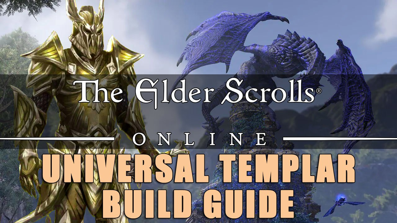 ESO Builds: The Universal Templar (PvE & PvP) | Fextralife