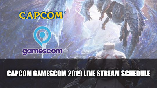 Capcom Gamescom 2019 Live Stream Schedule Announced