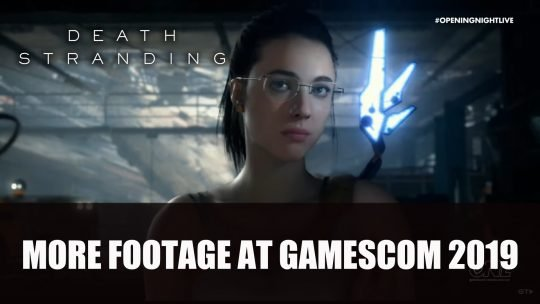 Death Stranding Shows More Footage at ONL Gamescom 2019