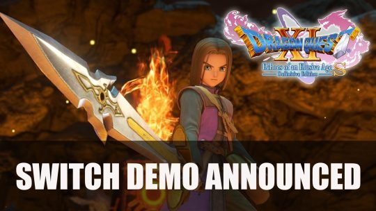 Dragon Quest XI S to Receive Demo Before Its Release
