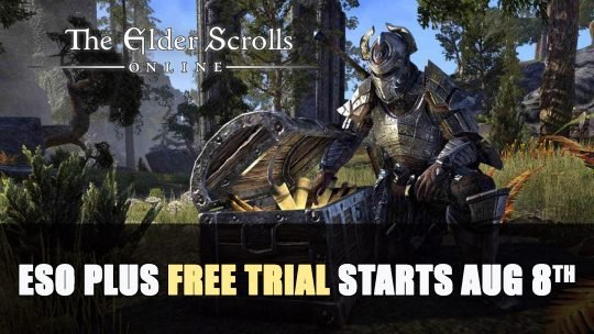 Elder Scrolls Online Plus Free Trial Starts August 8th
