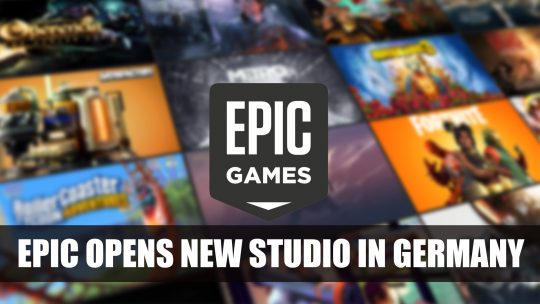 Epic Games Opens a New Studio in Germany
