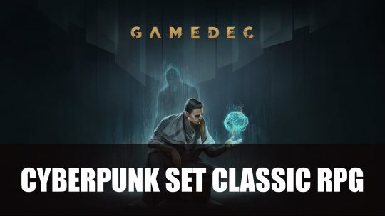 Gamedec a Cyberpunk Set RPG Announced