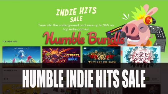 Humble Indie Hits Discounts on Dead Cells, No Man's Sky, Hellblade and More