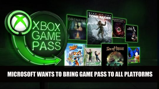 Microsoft Wants to Bring Xbox Game Pass To All Platforms