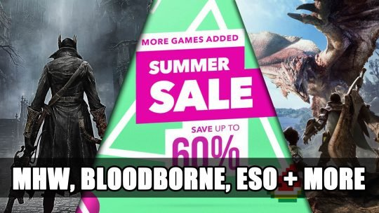 Playstation EU Summer Sale Includes Monster Hunter World, Bloodborne, Elder Scrolls Online and More