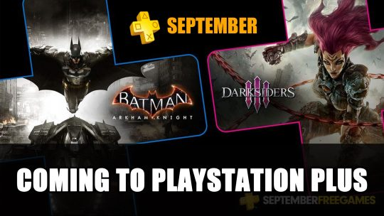 Darksiders III and Batman: Arkham Knight Come to PS Plus September