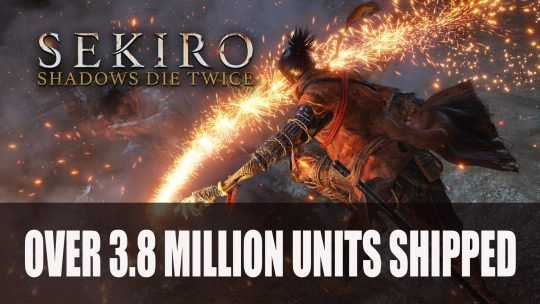 Sekiro: Shadows Die Twice Shipments Surpass 3.8 Million