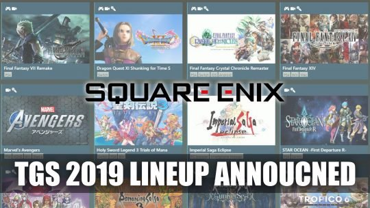 Square Enix Announces Their Lineup for the Tokyo Game Show 2019