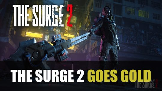 The Surge 2 Goes Gold