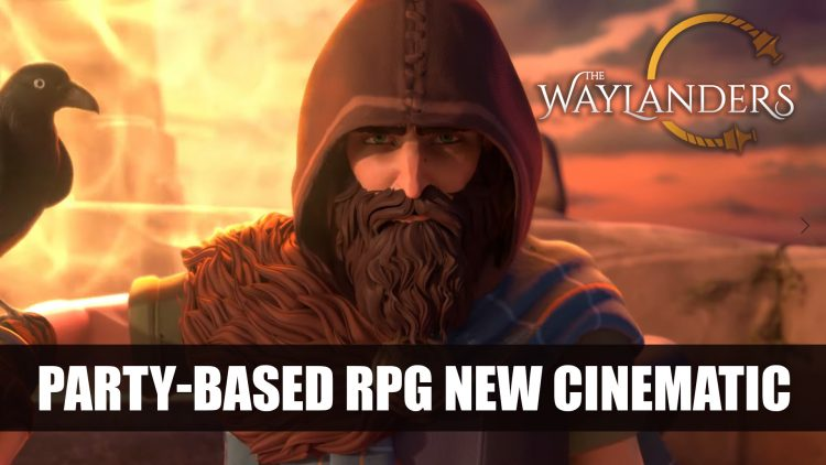 The Waylanders Gets Cinematic Gamescom Trailer