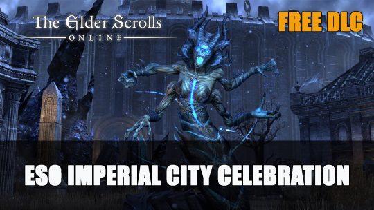 Elder Scrolls Online Imperial City DLC Now Free & Celebration Event