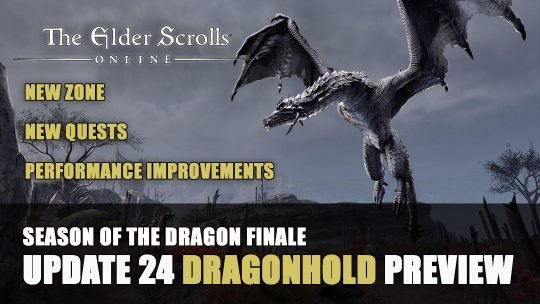 Elder Scrolls Online Dragonhold & Update 24 Preview