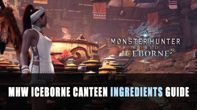 Iceborne canteen ingredients