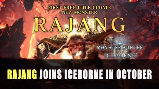 Monster Hunter World: Iceborne to add Rajang in Free Update this October
