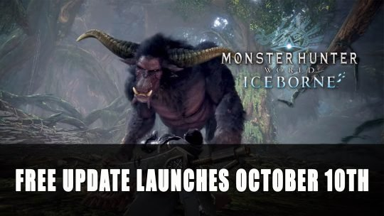 Monster Hunter World Iceborne First Major Update Launches October 10th
