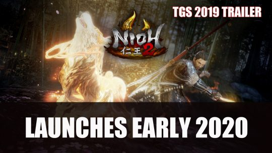 Nioh 2 Launches in 2020 Plus TGS 2019 Trailer