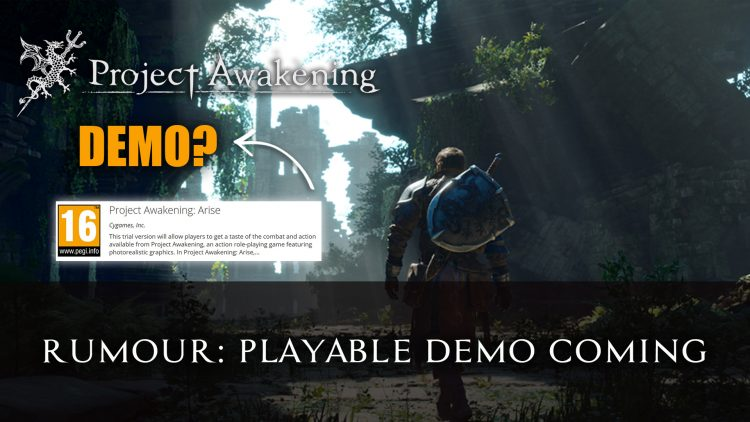 Rumour: Project Awakening is Getting a Playable Demo