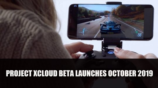 Project xCloud Xbox Streaming Service Launches Public Beta October 2019