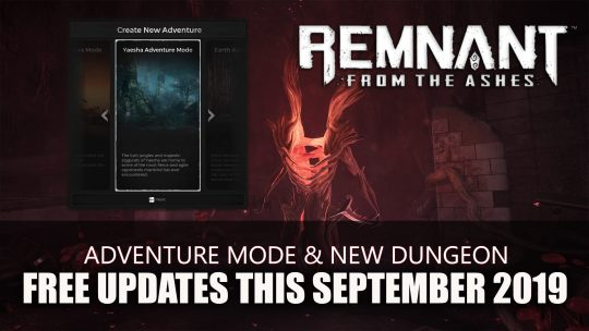 Remnant: From the Ashes Will Add 'Adventure Mode' Plus New Dungeon This September