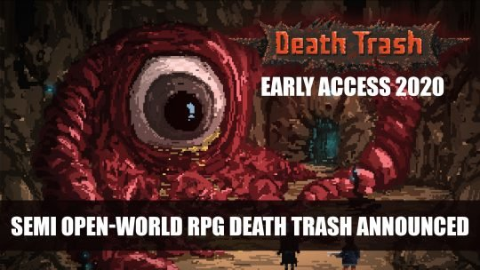 Post-Apocalyptic Semi Open-World RPG Death Trash Announced