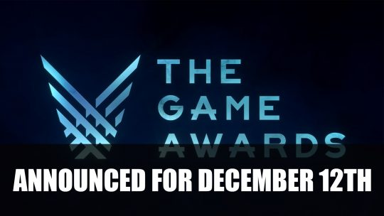 The Game Awards 2019 Announced for December 12th
