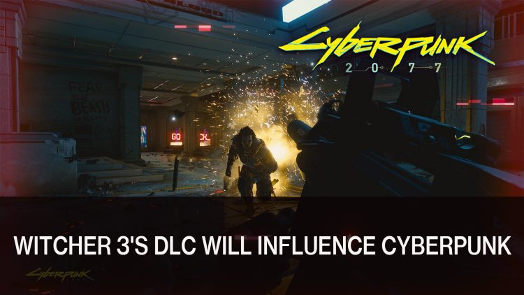 CD Project Red Shares How the Witcher 3's DLC will Influence Cyberpunk 2077