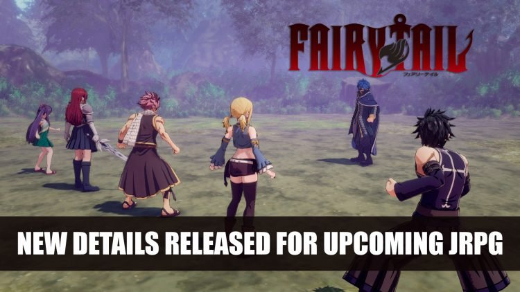 Fairy Tail RPG Will Have 30 Hours Main Storyline with Tons of Side Quests