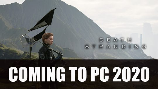 Death Stranding is Coming to PC 2020