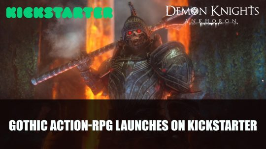 Demon Knights Ankhoron An Open World Action-RPG Launches Kickstarter Campaign