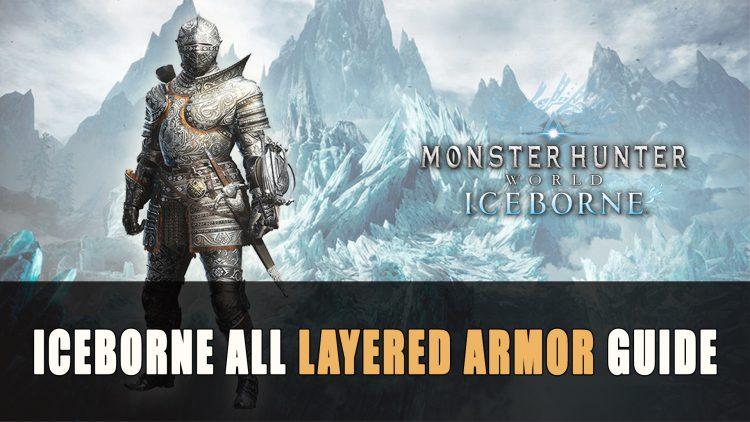 monster hunter world iceborne layered armor