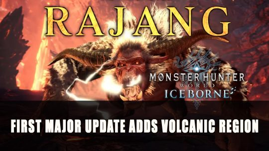 Monster Hunter World: Iceborne First Major Update Adds Volcanic Region
