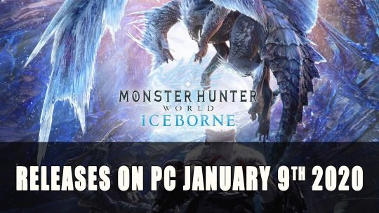 Monster Hunter World Iceborne Gets PC Launch Date January 9th 2020